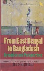 From East Bengal to Bangladesh :  dynamics and perspectives /