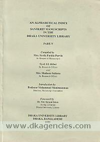 An alphabetical index of Sanskrit manuscripts in the Dhaka University Library /