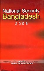 National security Bangladesh, 2008 /