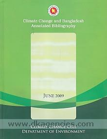 Climate change and Bangladesh :  annotated bibliography.