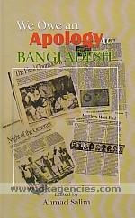 We owe an apology to Bangladesh /