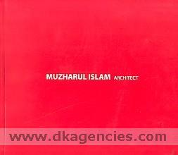 Muzharul Islam architect /