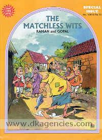 The matchless wits /