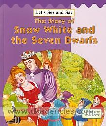 The story of snow white and the seven dwarfs.