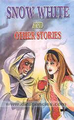 Snow white and other stories /