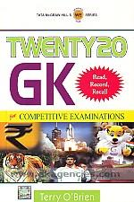 Twenty20 GK :  for competitive examinations /