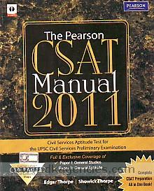 The Pearson CSAT manual 2011 :  civil services aptitude test for the UPSC civil services preliminary examination /