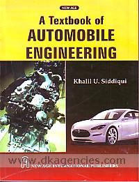 A textbook of automobile engineering /