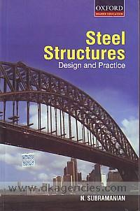 Steel structures :  design and practice /
