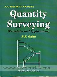 Quantity survey :  principles and applications includes computerised estimation, costing, specification, valuation and construction management /