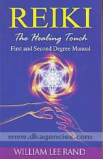 Reiki, the healing touch :  first and second degree manual /