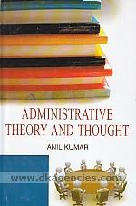 Administrative theory and thought /