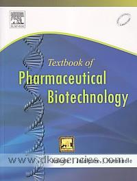 Textbook of pharmaceutical Biotechnology /