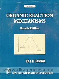 Organic reaction mechanisms /