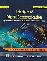 Principles of digital communication :  signal representation, detection estimation, and information coding /