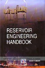 Reservoir engineering handbook /