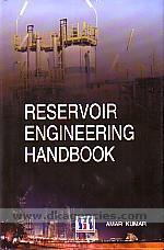 Reservoir engineering handbook /