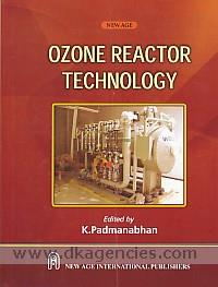 Ozone reactor technology /