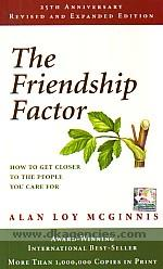 The friendship factor :  how to get closer to the people you care for /