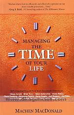 Managing the time of your life /