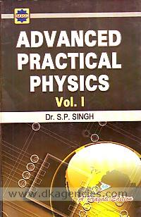 Pragati's advanced practical physics :  for Hon. and P.G. students for all Indian universities /