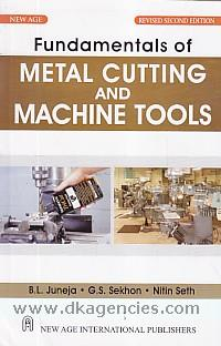 Fundamentals of metal cutting and machine tools /