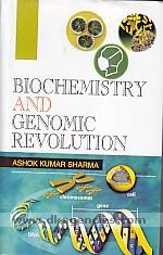 Biochemistry and genomic revolution /