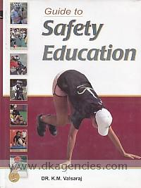 Guide to safety education /