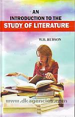 An introduction to the study of literature /