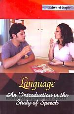 Language :  an introduction to the study of speech /