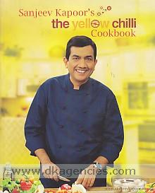The yellow chilli cookbook /