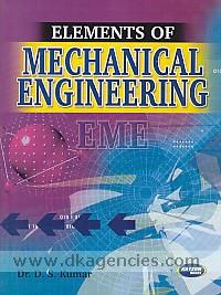 Elements of mechanical engineering /