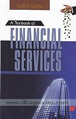 A textbook of financial services /
