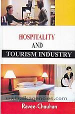 Hospitality and tourism industry /