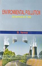 Environmental pollution :  an introduction /
