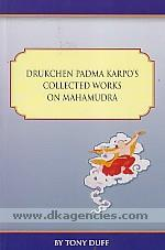 Drukchen Padma Karpo's collected works on mahamudra /