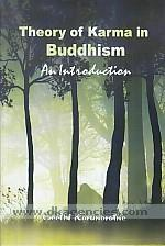 Theory of karma in Buddhism :  an introduction /