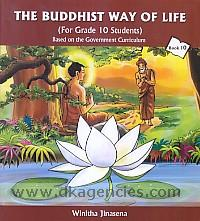 The Buddhist way of life : Book 10 /  for grade 10 students : based the government curriculum.