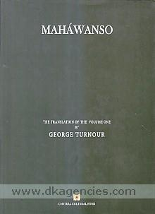 Mahawanso :  containing chapter 1 to 38 /