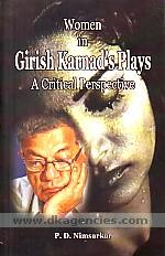 Women in Girish Karnad's plays :  a critical perspective /