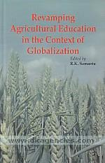 Revamping agricultural education in the context of globalization /