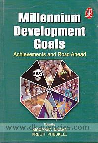Millennium development goals :  achievements and road ahead /