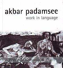 Akbar Padamsee :  work in language /