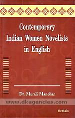 Contemporary Indian women novelists in English /