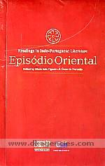 Episodio oriental :  readings in Indo-Portuguese literature /