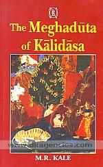 The Meghaduta of Kalidasa :  text with Sanskrit commentary of Mallinatha, English translation, notes, appendices and a map /