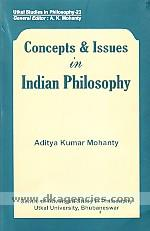 Concepts & issues in Indian philosophy /