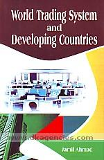 World trading system and developing countries :  a case study of India /