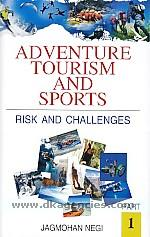 Adventure tourism and sports :  risk and challenges /