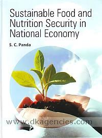 Sustainable food and nutrition security in national economy /